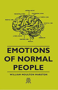 Emotions of Normal People Book by William Moulton Marston