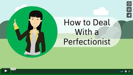 How to Deal with a Perfectionist - C Personality Style
