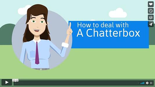 How to deal with a chatterbox - I personality style