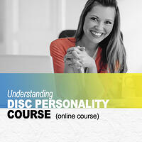 Understanding DISC Personality Styles Course